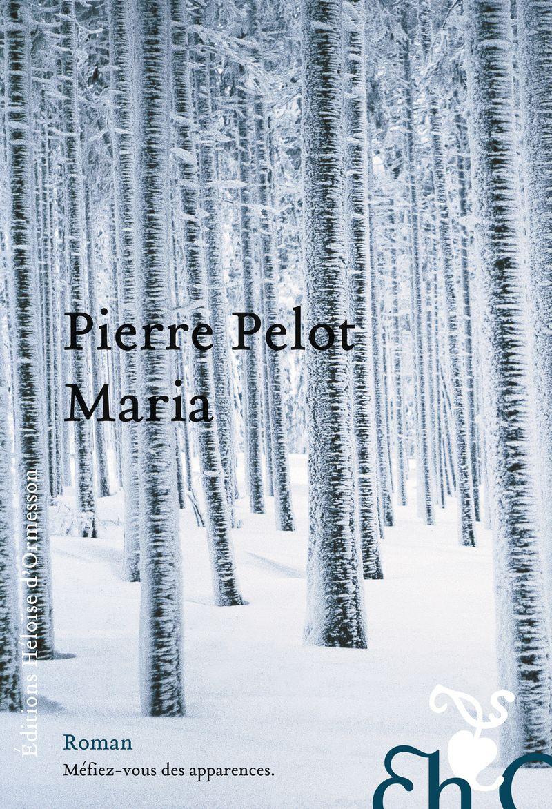 Pierre pelot maria